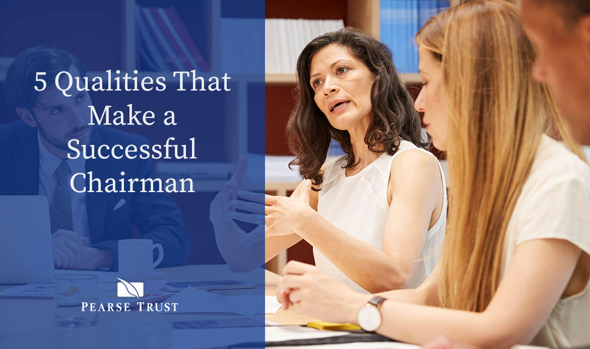 5 Qualities That Make a Successful Chairman