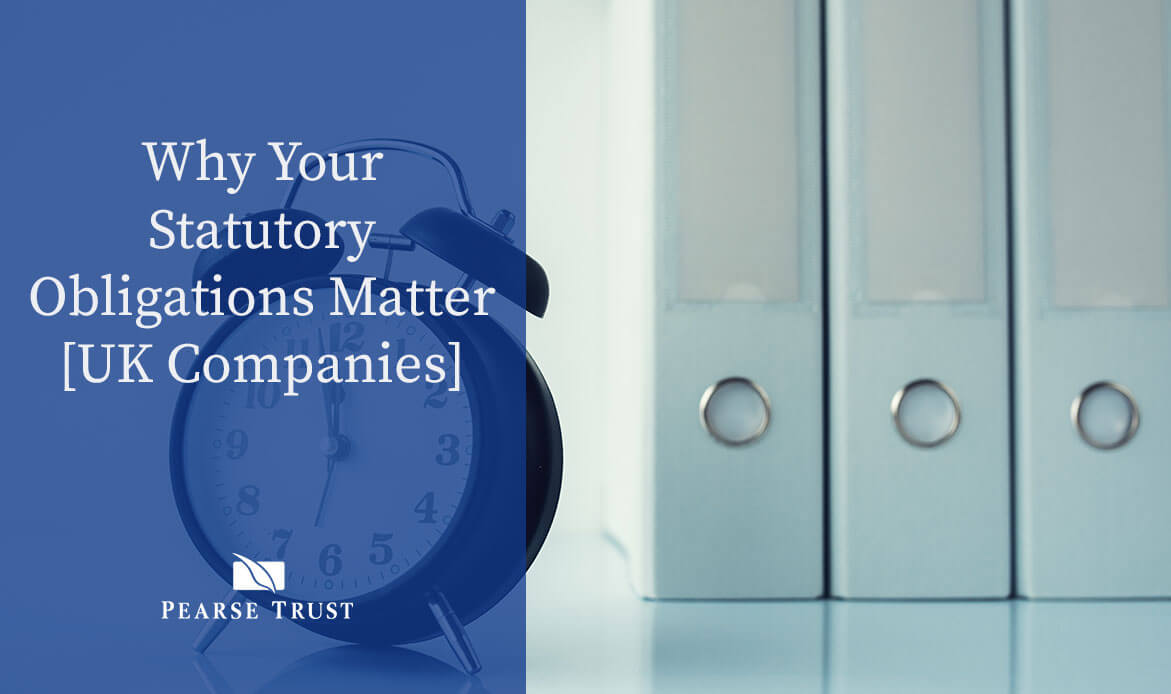 Why Your Statutory Obligations Matter