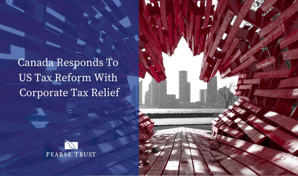 Canada Responds to US Tax Reform With Corporate Tax Relief