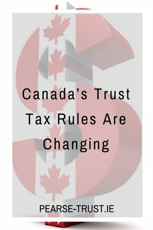 Canada's Trust Tax Rules Are Changing.jpg