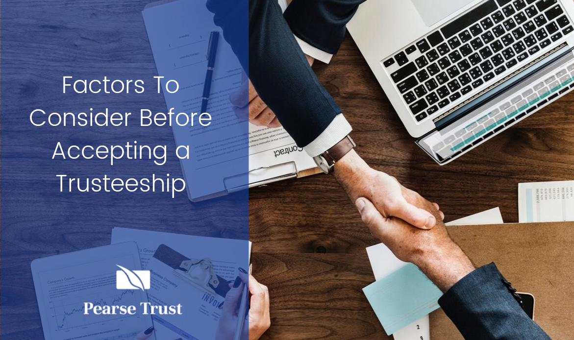 Copy of Factors To Consider Before Accepting a Trusteeship