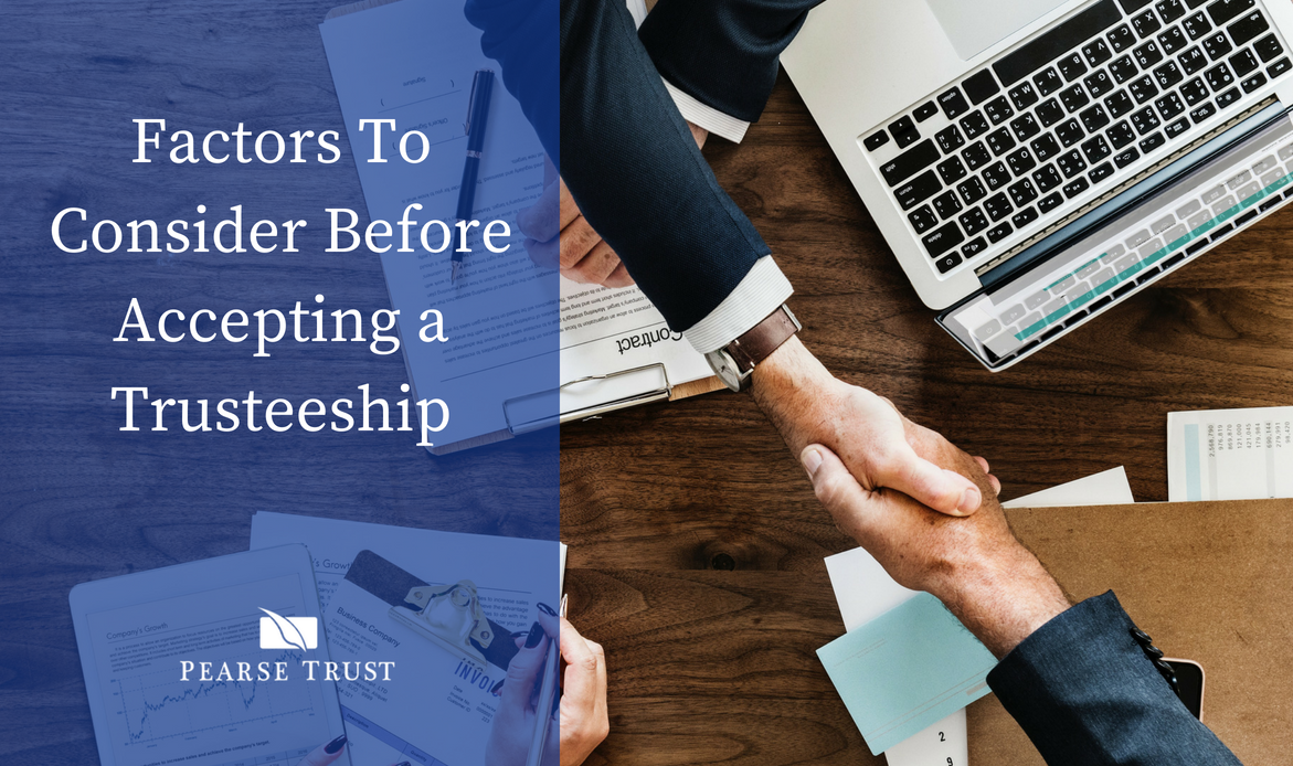 Factors to Consider Before Accepting a Trusteeship