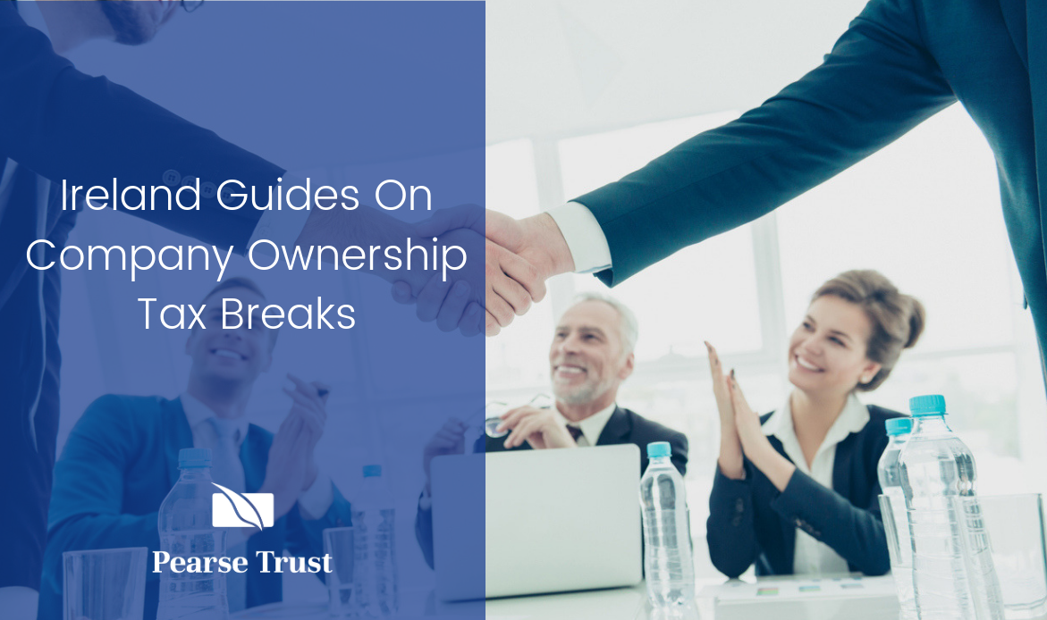 Ireland Guides On Company Ownership Tax Breaks