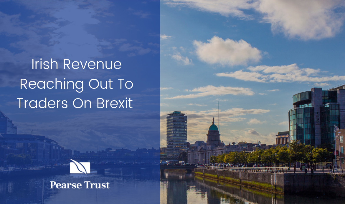 Irish Revenue Reaching Out To Traders On Brexit