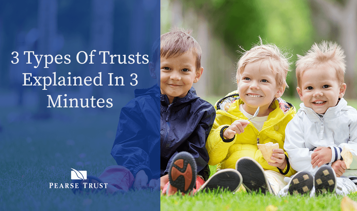 3 Types Of Trusts Explained In 3 Minutes