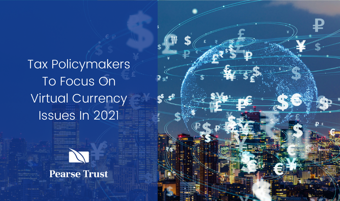 Tax Policymakers To Focus On Virtual Currency Issues In 2021