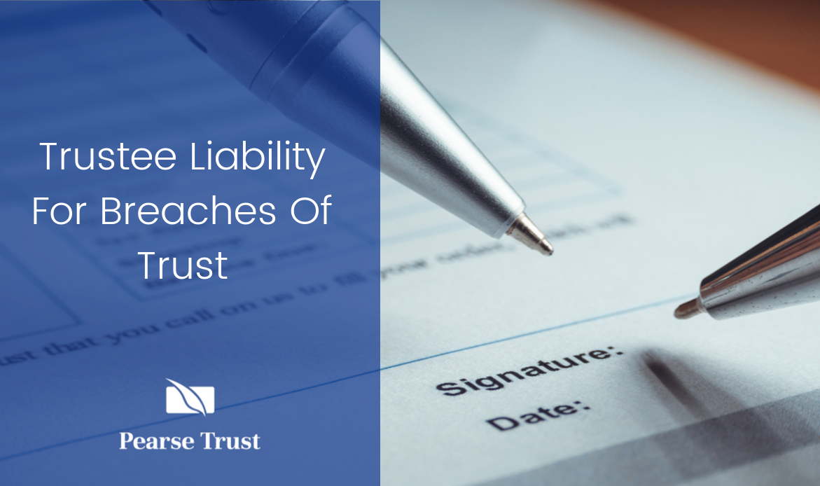 Trustee Liability For Breaches Of Trust