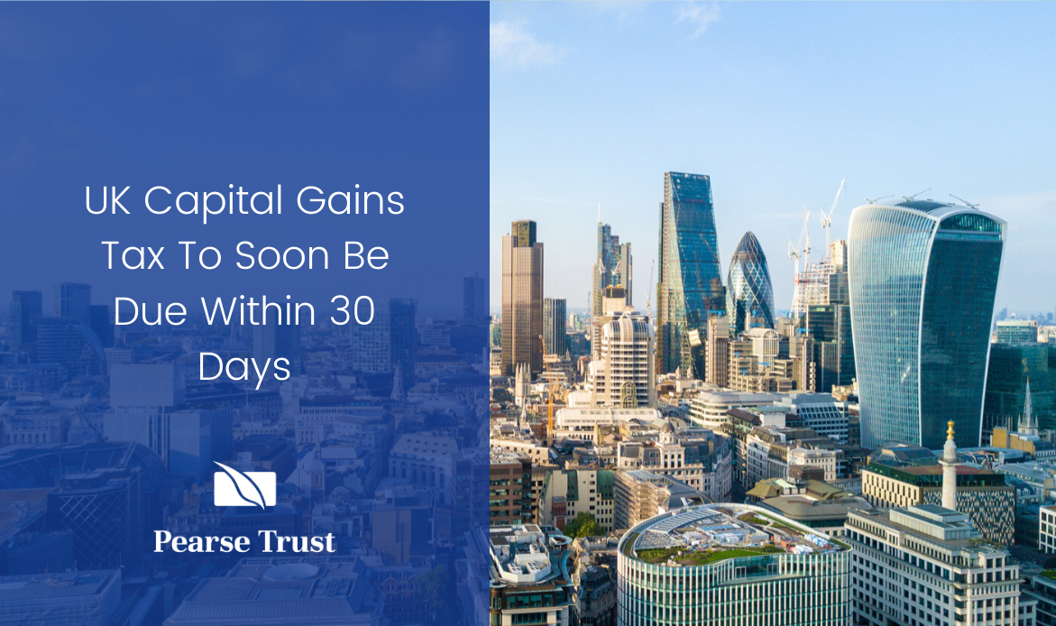 UK Capital Gains Tax To Soon Be Due Within 30 Days Blog Cover Image