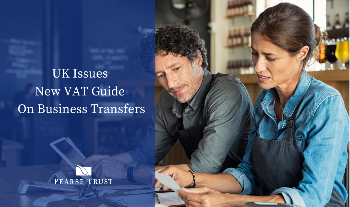 UK Issues New VAT Guide On Business Transfers