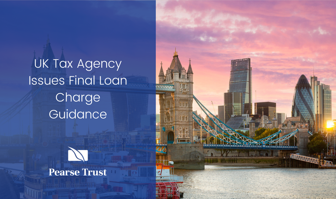 UK Tax Agency Issues Final Loan Charge Guidance