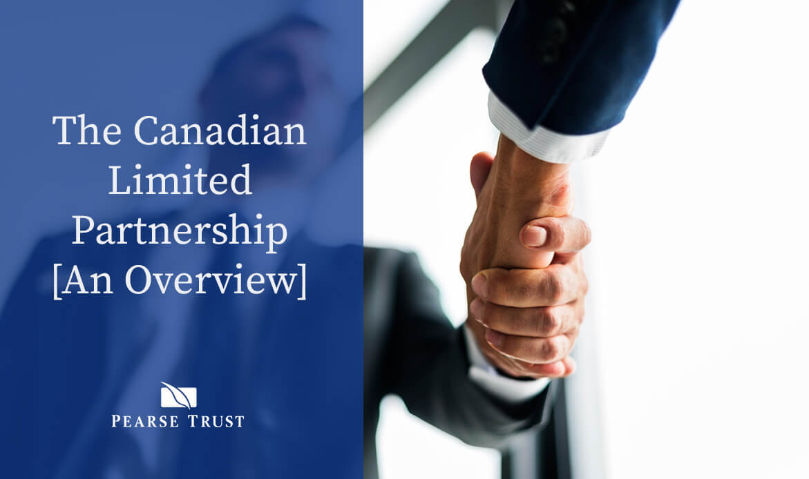 The Canadian Limited Partnership [An Overview]