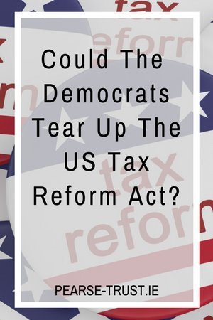 ould the Democrats Tear Up The US Tax Reform Act_