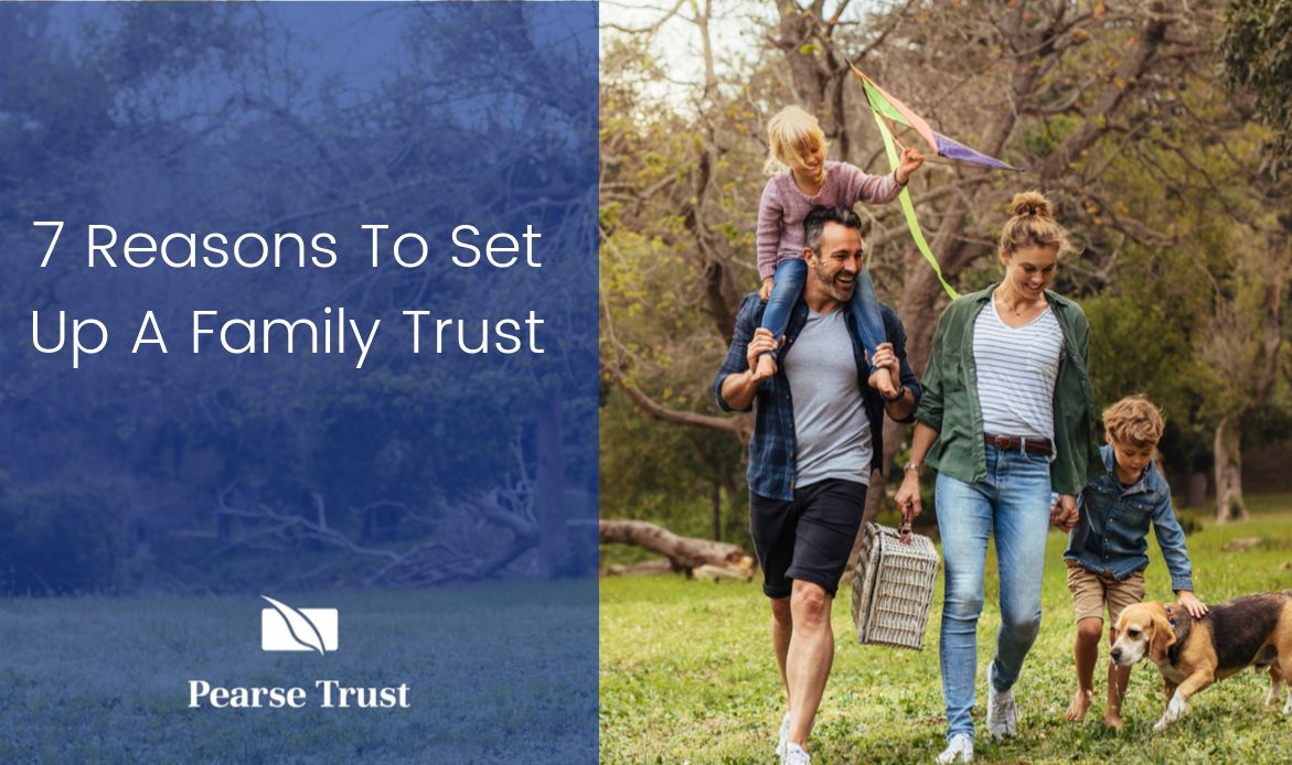 7 Reasons To Set Up A Family Trust (1)