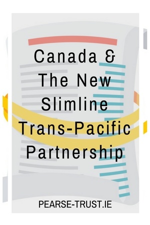 Canada & The New Slimline Trans-Pacific Partnership.jpg