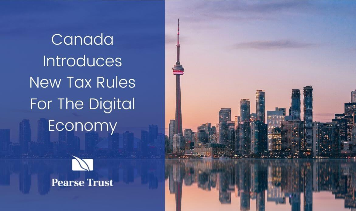 Canada Introduces New Tax Rules For The Digital Economy