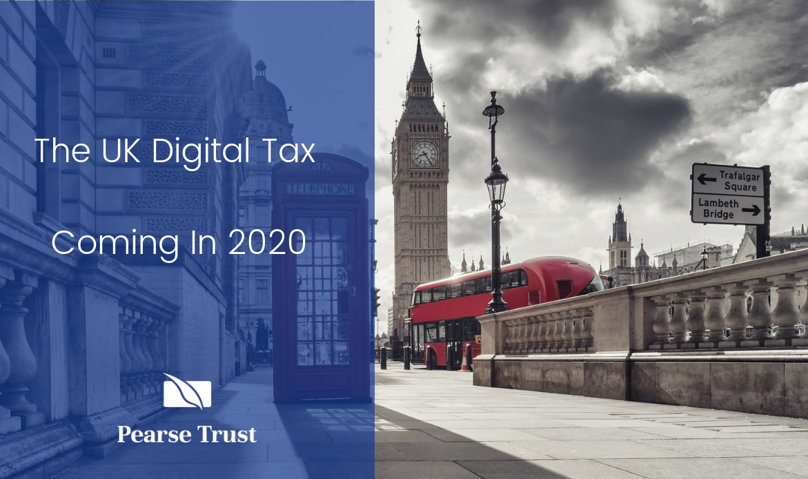 The UK Digital Tax | Coming In 2020