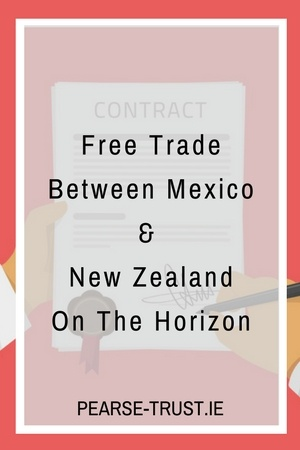 Free Trade Between Mexico And New Zealand On The Horizon (1).jpg