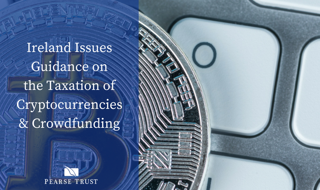Ireland Issues Guidance On Cryptocurrencies & P2P Lending