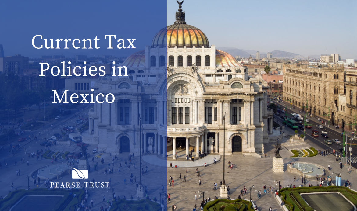 Current Tax Policies in Mexico