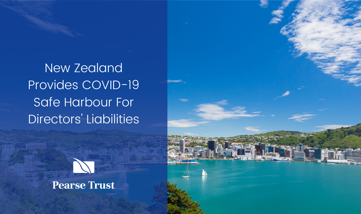 New Zealand Provides COVID-19 Safe Harbour For Directors' Liabilities