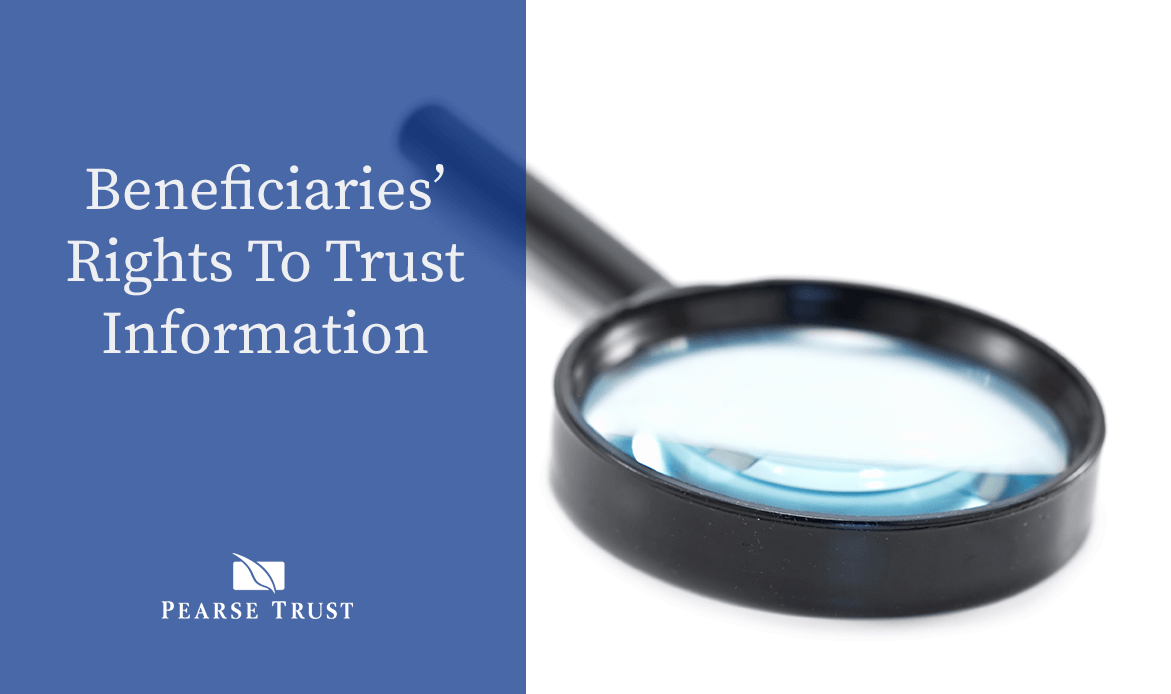 Beneficiaries' Rights To Trust Information