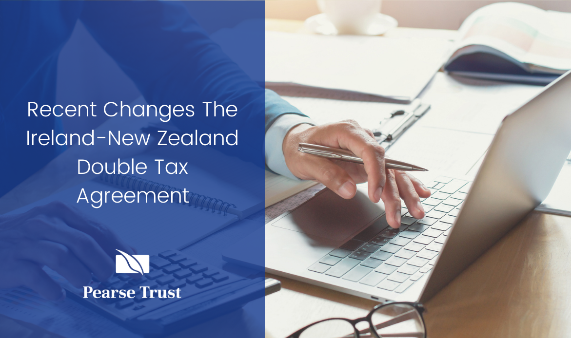 Recent Changes to the Ireland-New Zealand Double Tax Agreement