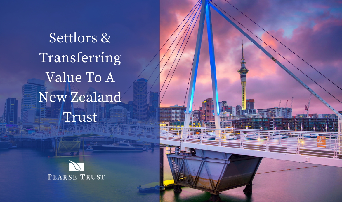 Settlors & Transferring Value To A New Zealand Trust