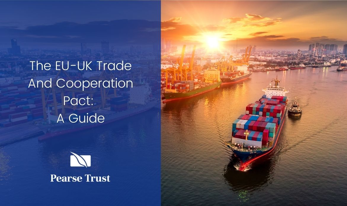 The EU-UK Trade And Cooperation Pact: A Guide
