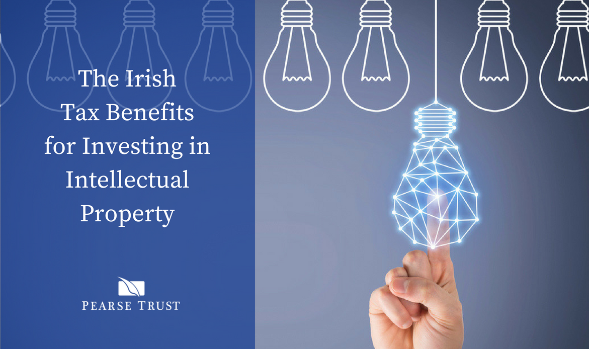 The Irish Tax Benefits for Investing in Intellectual Property