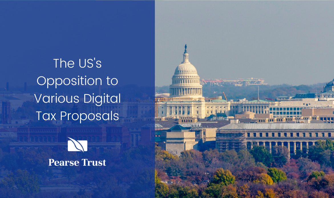 The US's Opposition to Various Digital Tax Proposals