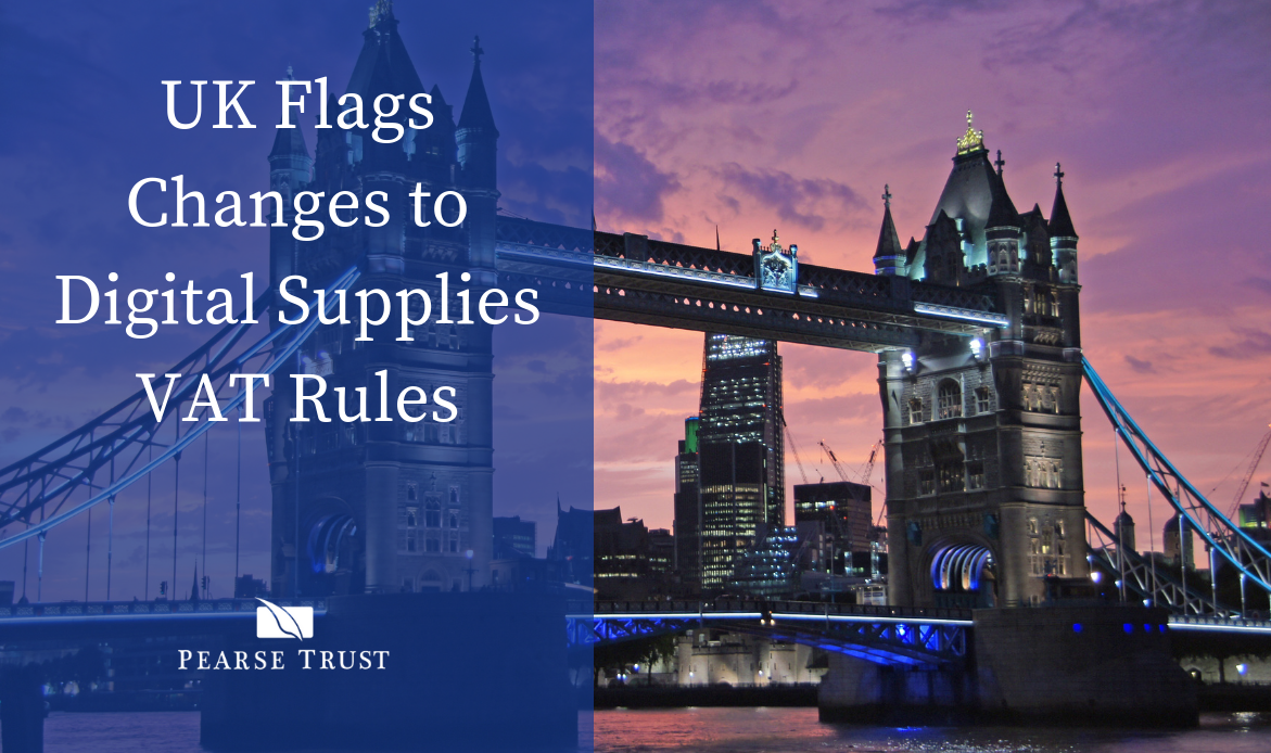 UK Flags Changes to Digital Supplies VAT Rules