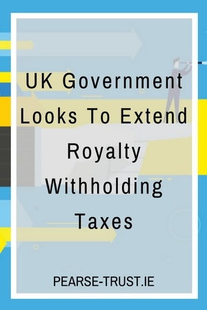 UK Government Looks To Extend Royalty Withholding Taxes.jpg