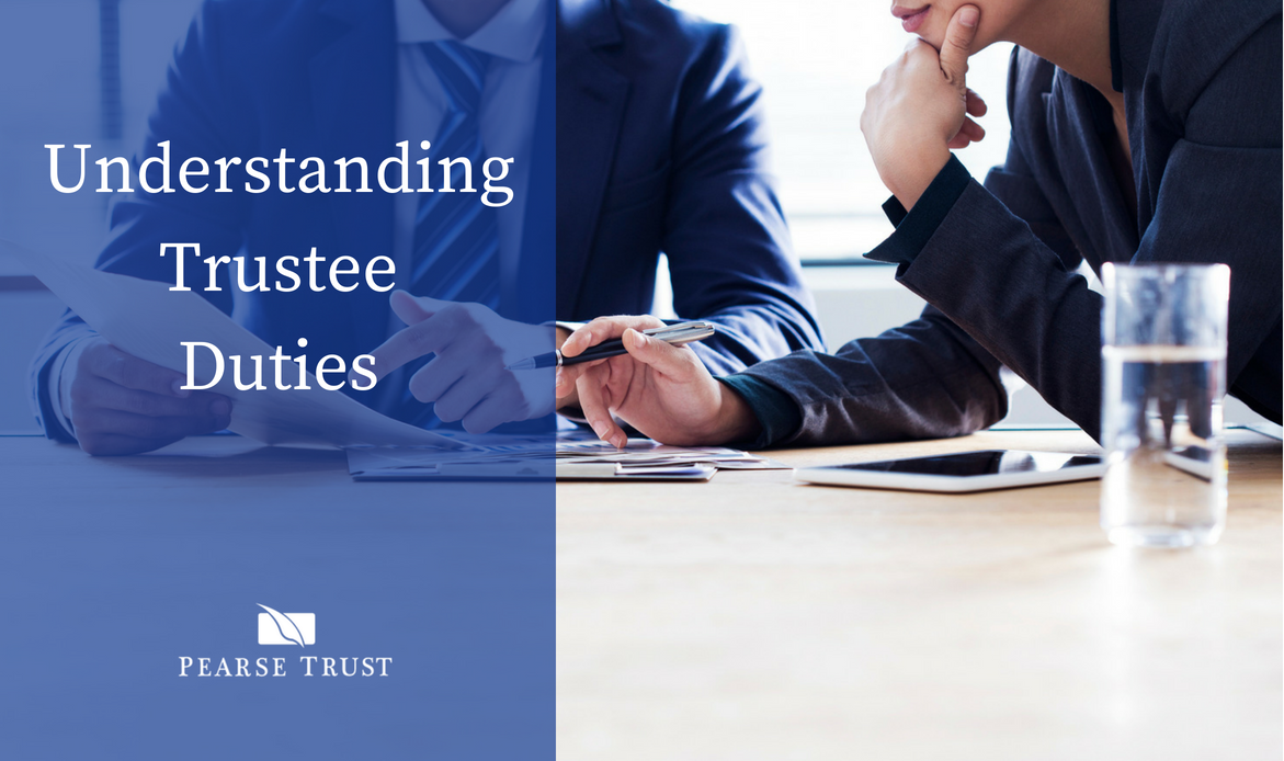 Understanding Trustee Duties