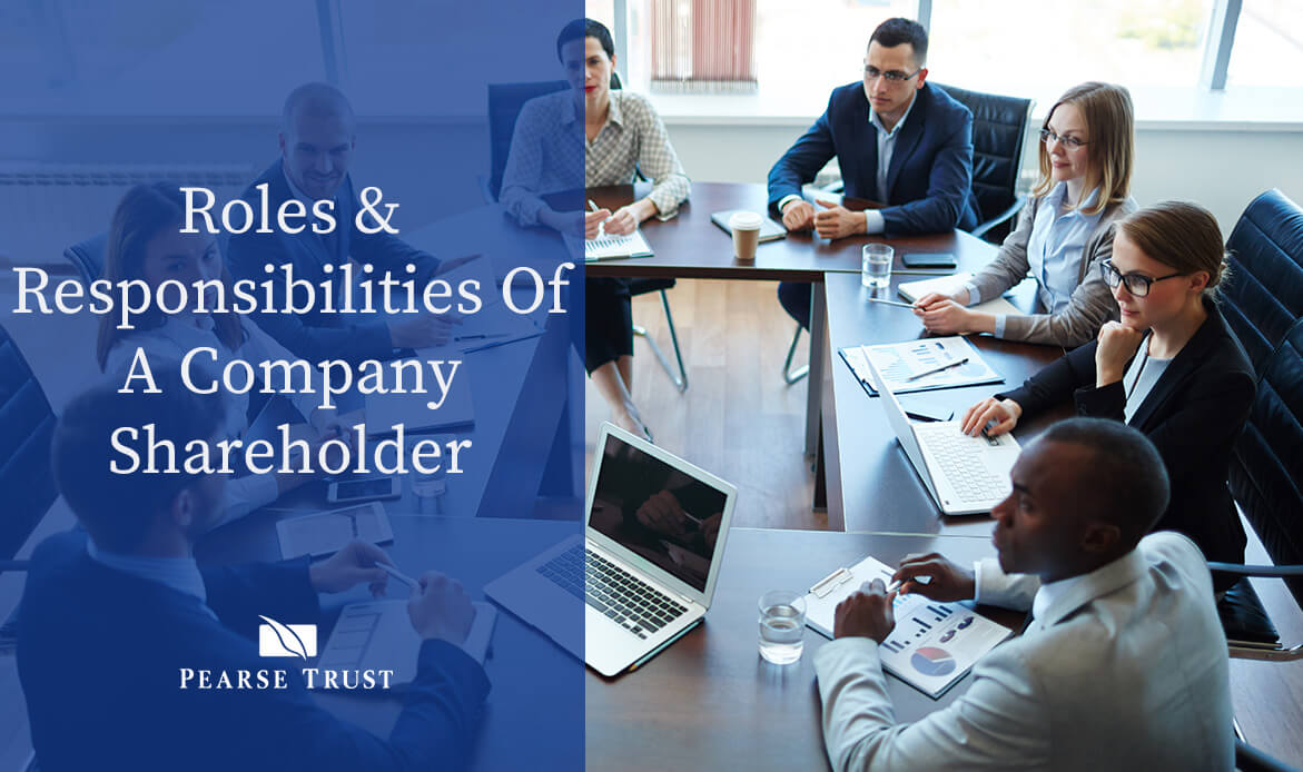 Roles & Responsibilities Of A Company Shareholder